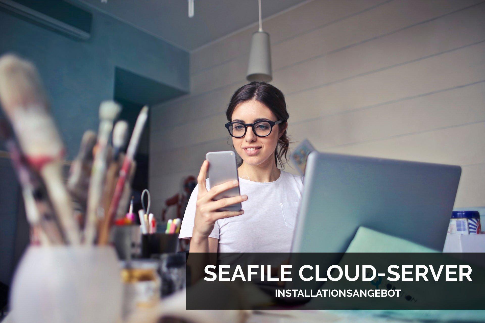 Installationsangebot: Dein eigener Seafile Cloud-Server